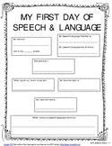 My First Day of Speech & Language