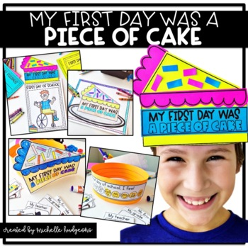My First Day was a PIECE OF CAKE (a fun first day back craftivity)