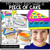 My First Day was a PIECE OF CAKE (a fun first day back cra