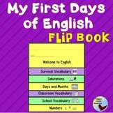 ESL Newcomers ESL Beginners Activities:  First Days of English Flip Book ELL ENL
