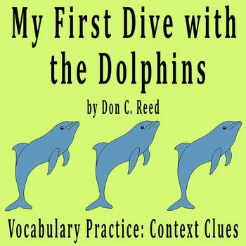 """My First Dive with Dolphins"" by Don Reed - Vocabulary Practice: Context Clues"