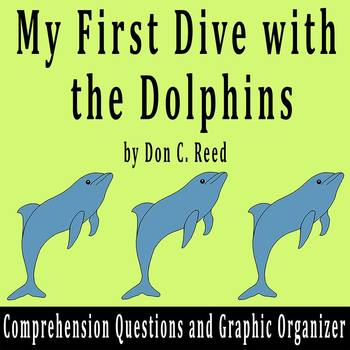 """""""My First Dive with the Dolphins"""" by D. Reed - Comprehension Chart and Questions"""