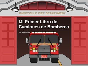 My First Fire Truck Book (in Spanish)