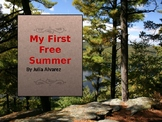 My First Free Summer By Julia Alvarez-  Teacher/Student Reference