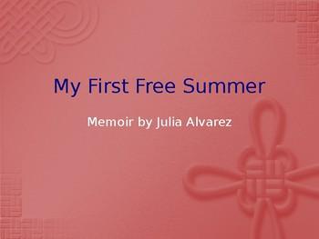 My First Free Summer by Julia Alvarez