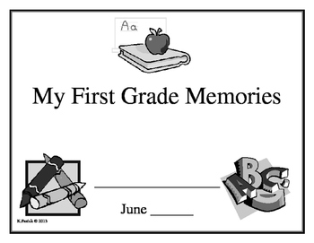 My First Grade Memories Book