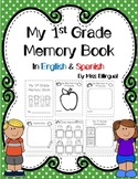 Back to School My First Grade Memory Book in English & Spanish