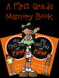My First & Last Day of First: A First Grade Memory Book Bundle
