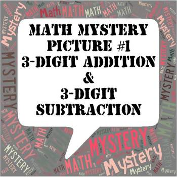 My First Math Mystery Picture Multi-Digit Addition and Subtraction