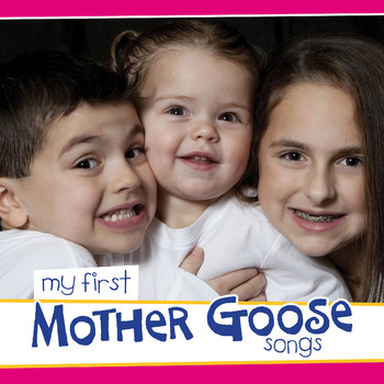 My First Mother Goose Songs