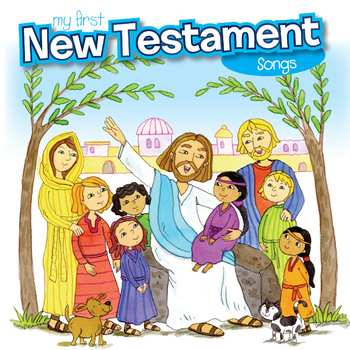 My First New Testament Songs