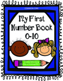 My First Number Book (0-10) Common Core Aligned