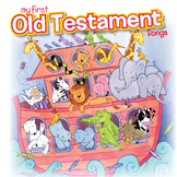My First Old Testament Songs