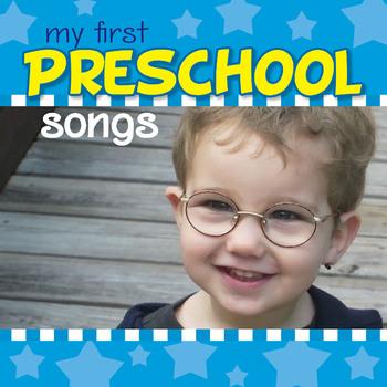 My First Preschool Songs