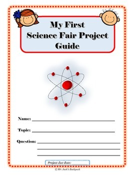 My First Science Fair Project Guide (grades 2-4) complete guide