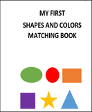 My First Shapes and Colors Matching Book for Life Skills (