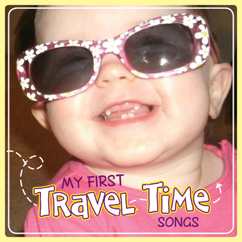 My First Travel Time Songs