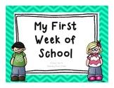 My First Week Of School