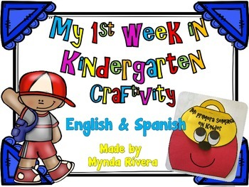 My First Week in Kindergarten (English & Spanish)