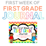 My First Week of First Grade Journal