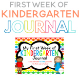 My First Week of Kindergarten PICTURE Journal