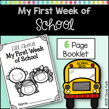 My First Week of School Booklet - Kindergarten & First Grade