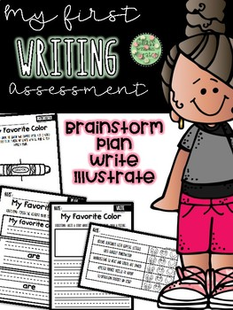 My First Writing Assessment