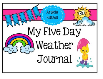 My Five Day Weather Journal
