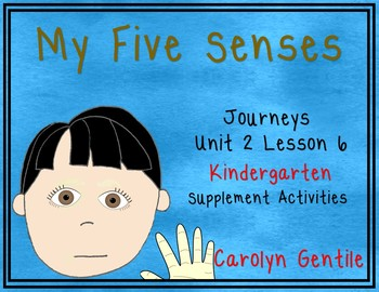 My Five Senses Journeys  Unit 2 Lesson 6 Kindergarten
