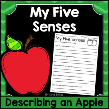 My Five Senses - Using Your Senses to Describe an Apple