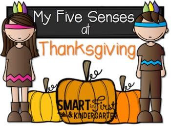 My Five Senses at Thanksgiving