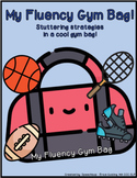 My Fluency Gym Bag- Stuttering Strategies in a Cool Gym Bag!