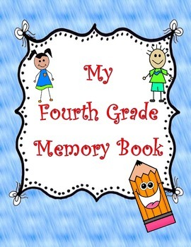 My Fourth Grade Memory Book