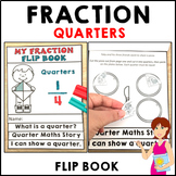 Quarters Fractions Flip Book Activities