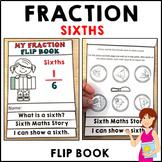 Sixths Fractions Flip Book Activities