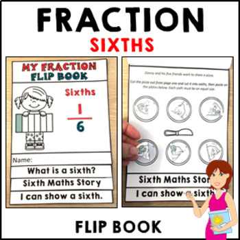 My Fraction Flip Book Sixths Activities Formative Assessme