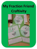 My Fraction Friend Craftivity