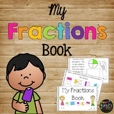 My Fractions Book Quarters, Thirds, Halves, Whole K, 1st & 2nd Grade