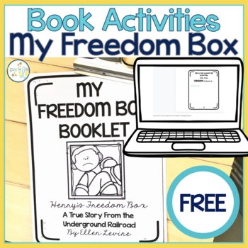 My Freedom Box Booklet Freebie: Henry's Freedom Box