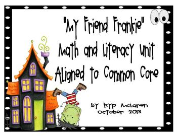 My Friend Frankie Math and Literacy Unit (Common Core Aligned)
