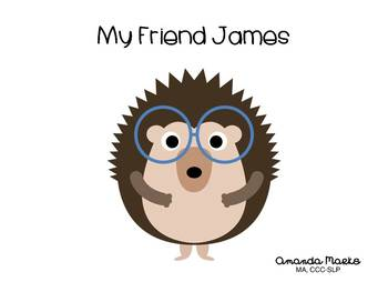 My Friend James - a simple story about a friend with Speech Impairment