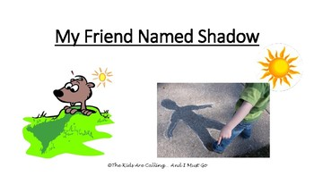 My Friend Named Shadow (Story)
