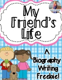 My Friend's Life - Biography Writing *FREEBIE*