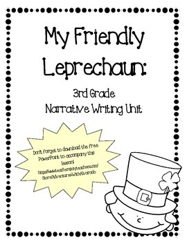 My Friendly Leprechaun:  A Narrative Unit
