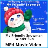 My Friendly Snowman  Mini Video