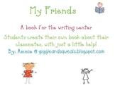 My Friends, A Writing Center