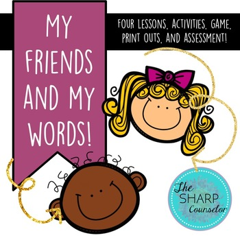 Making Friends with Words and Kindness! Guidance Lesson Unit
