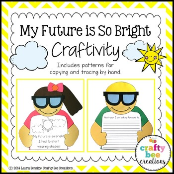 My Future is So Bright End of the Year Craftivity