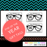 """My Future is So Bright!"" End of Year Gift Tags"