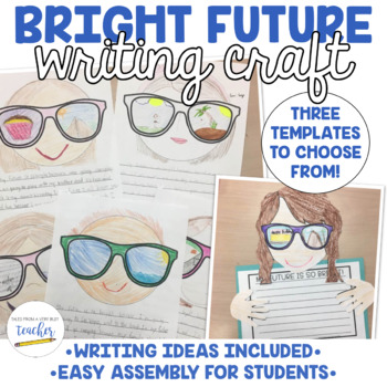 My Future is So Bright {Writing Craftivity}